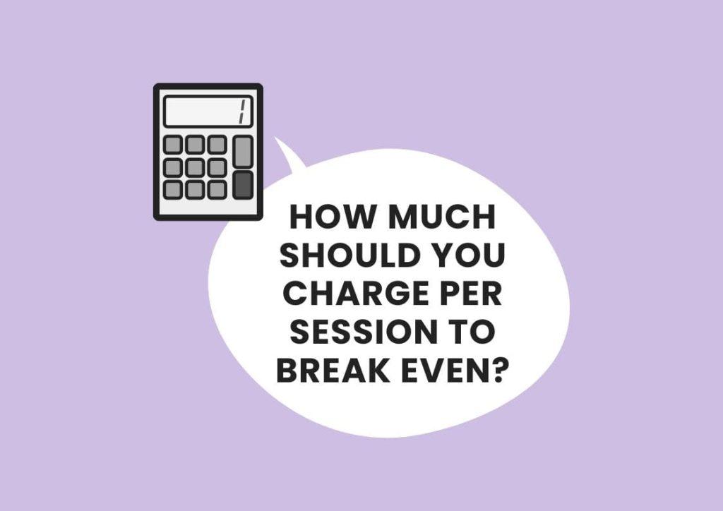 minimum session fee calculator private practice
