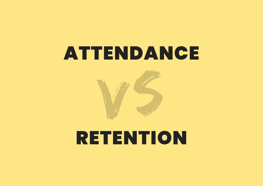 client attendance rate vs client retention rate