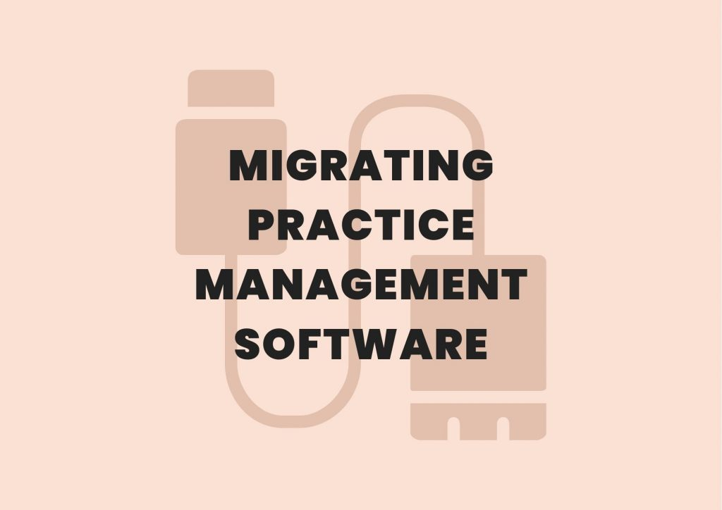 migrating practice management software private practice