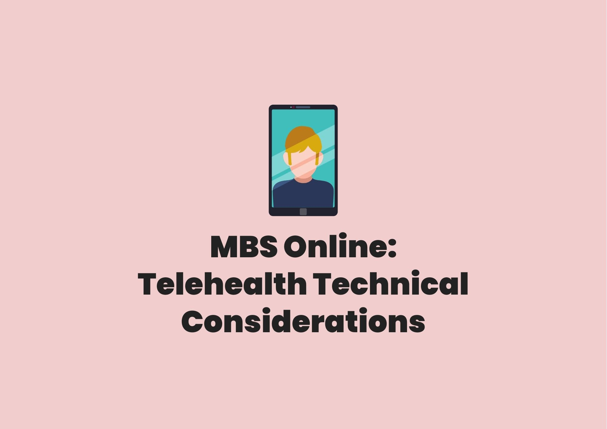 mbs online telehealth technical considerations practice lab
